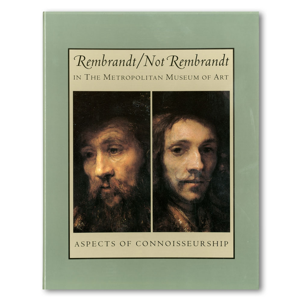Rembrandt/Not Rembrandt in the MMA, Vols. I and II